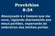 Provérbios 8:34